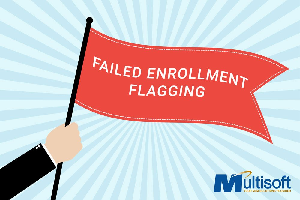 Failed Enrollment Flagging