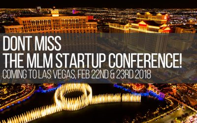 MLM Startup Conference Coming to Las Vegas, Feb 22nd & 23rd 2018